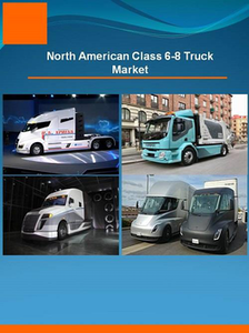 Research and Markets class 6-8 truck market report released